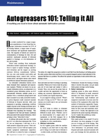 Article: Autogreasers 101: Telling it All. Everything you need to know about automatic lubrication systems.